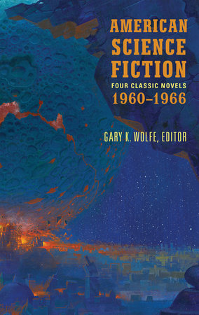 American Science Fiction: Four Classic Novels 1960-1966 (LOA #321)