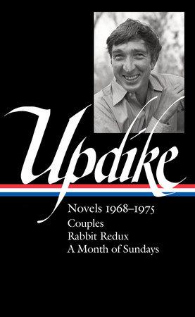 John Updike: Novels 1968-1975 (LOA #326)