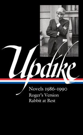 John Updike: Novels 1986–1990 (LOA #354)