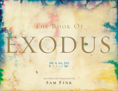 The Book of Exodus - Illustrated by Sam Fink