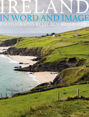 Ireland: In Word and Image - Photographs by Jay Ben Adlersberg