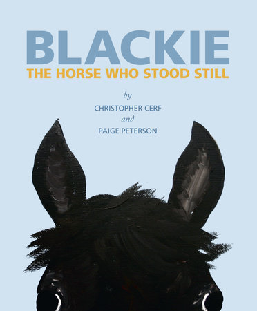 Blackie: The Horse Who Stood Still