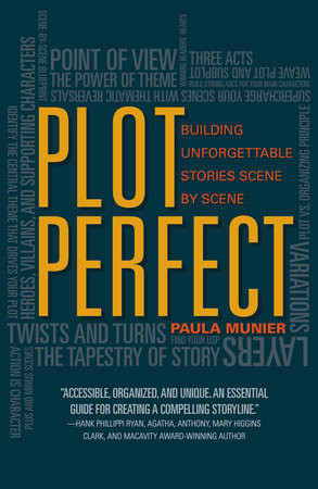 Cover of Plot Perfect: How to Build Unforgettable Stories Scene by Scene