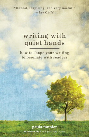 Cover of Writing with Quiet Hands: How to Shape Your Writing to Resonate with Readers