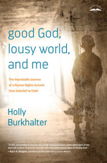 Excerpt from Good God, Lousy World, and Me | Penguin Random