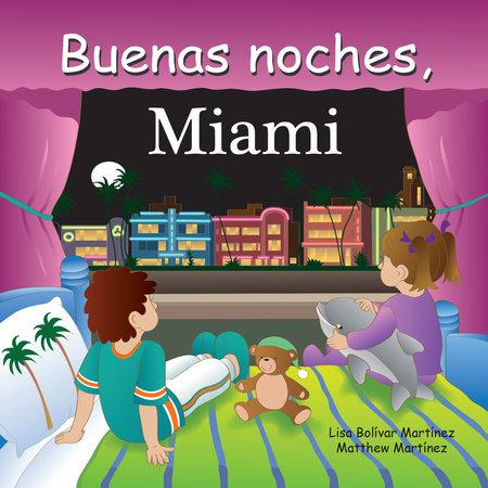 Buenas Noches, Miami
