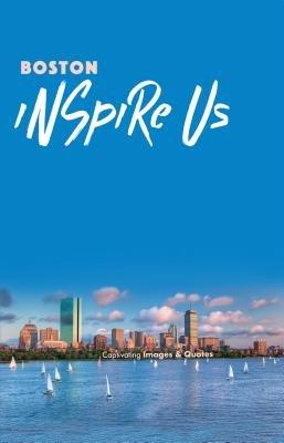 Boston Inspire Us