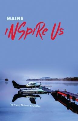 Maine Inspire Us