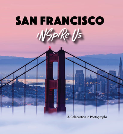 San Francisco Inspire Us