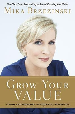 Cover of Grow Your Value: Living and Working to Your Full Potential