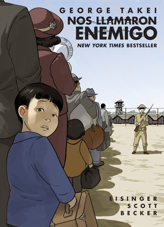 Nos llamaron Enemigo (They Called Us Enemy Spanish Edition)