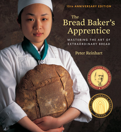 The Bread Baker's Apprentice, 15th Anniversary Edition