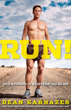 Run! 26.2 Stories of Blisters and Bliss