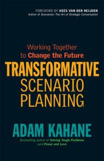 Excerpt from Transformative Scenario Planning | Penguin Random House