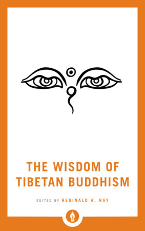The Wisdom of Tibetan Buddhism