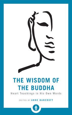 The Wisdom of the Buddha