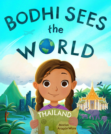 Bodhi Sees the World: Thailand