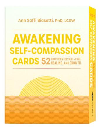 Awakening Self-Compassion Cards