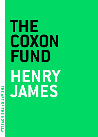 The Coxon Fund (The Art of the Novella)