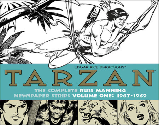 Tarzan: The Complete Russ Manning Newspaper Strips Volume 1 (1967-1969)