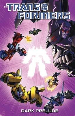 Transformers: Dark Prelude