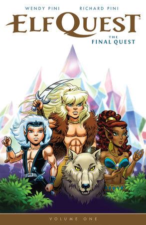 Elfquest: The Final Quest Volume 1