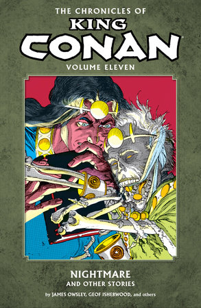 The Chronicles of King Conan Volume 11: Nightmare and Other Stories