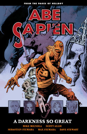 Abe Sapien Volume 6: A Darkness So Great