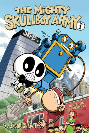 The Mighty Skullboy Army (2nd Edition) Volume 1