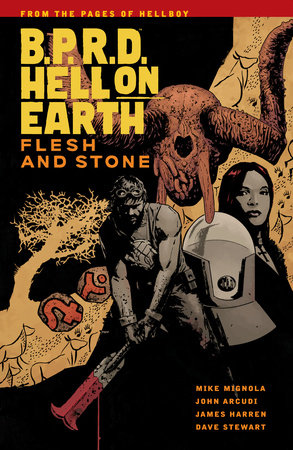B.P.R.D Hell On Earth Volume 11: Flesh and Stone