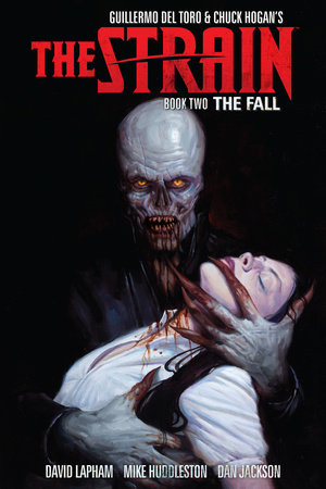 The Strain Book Two: The Fall