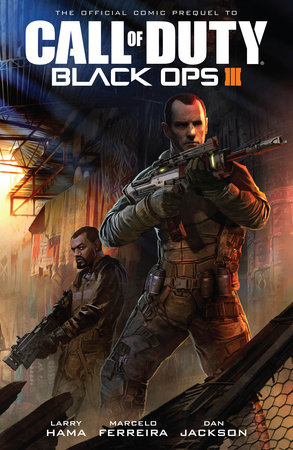 Call of Duty: Black Ops 3 by Larry Hama | Penguin Random