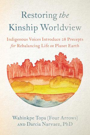 Restoring the Kinship Worldview