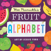 Cover of Mrs. Peanuckle\'s Fruit Alphabet cover