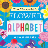 Cover of Mrs. Peanuckle\'s Flower Alphabet cover