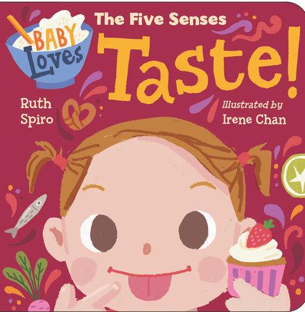 Baby Loves the Five Senses: Taste!