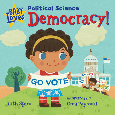 Baby Loves Political Science: Democracy!