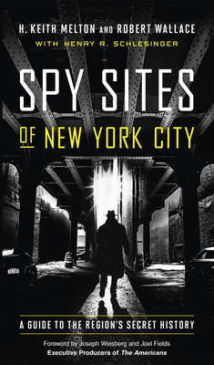 Cover of Spy Sites of New York City: A Guide to the Region's Secret History