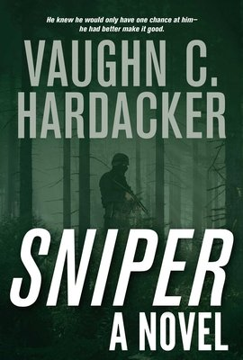 Cover of Sniper: A Thriller