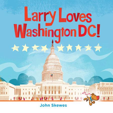 Larry Loves Washington, DC!
