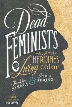 Dead Feminists Sasquatch Books