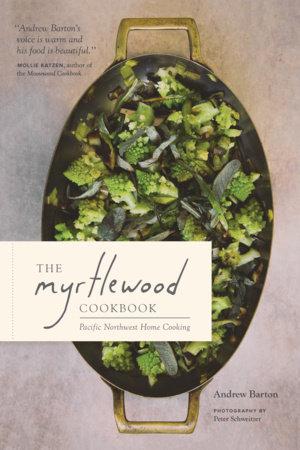 The Myrtlewood Cookbook