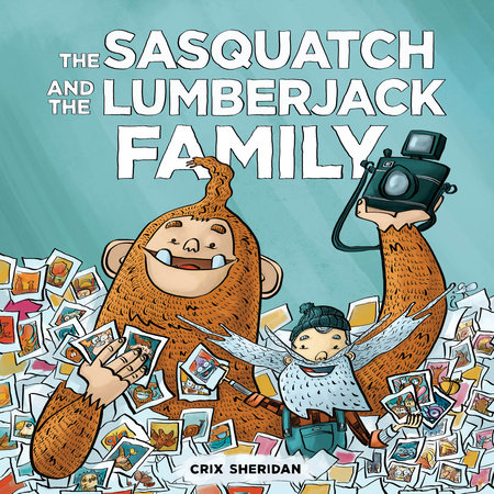 The Sasquatch and the Lumberjack: Family