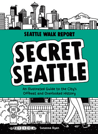 Secret Seattle (Seattle Walk Report)