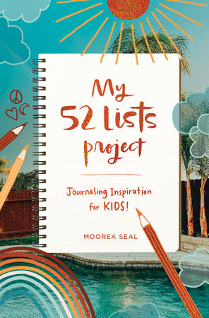 My 52 Lists Project: Journaling Inspiration for Kids!