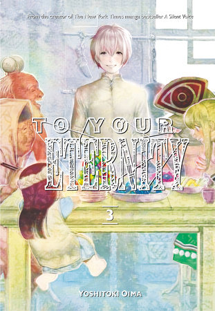 To Your Eternity 3