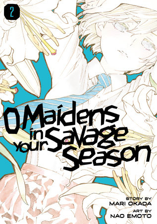 O Maidens in Your Savage Season 2