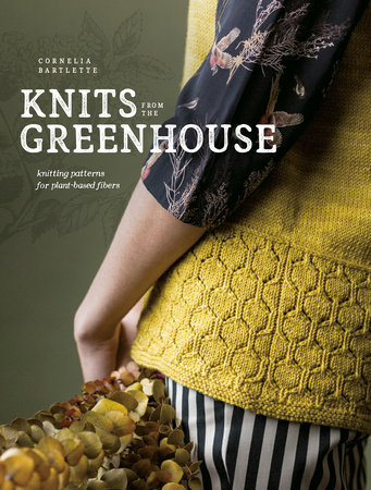 Knits from the Greenhouse
