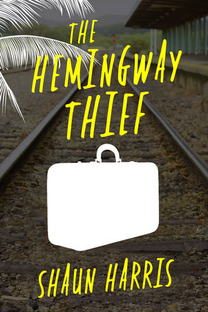 The Hemingway Thief by Shaun Harris