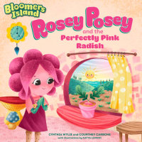 Book cover for Rosey Posey and the Perfectly Pink Radish
